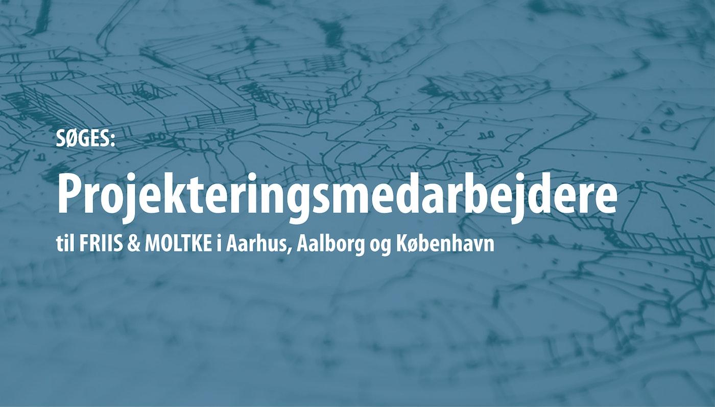 SØGES: Projekteringsmedarbejdere i Aarhus, Aalborg og København (1)
