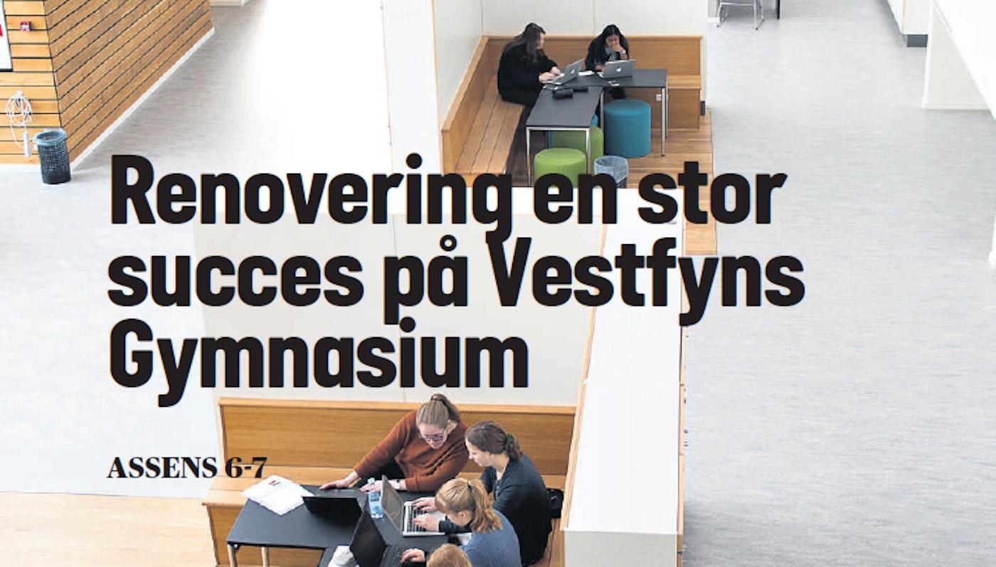 Renovering en stor succes på Vestfyns Gymnasium