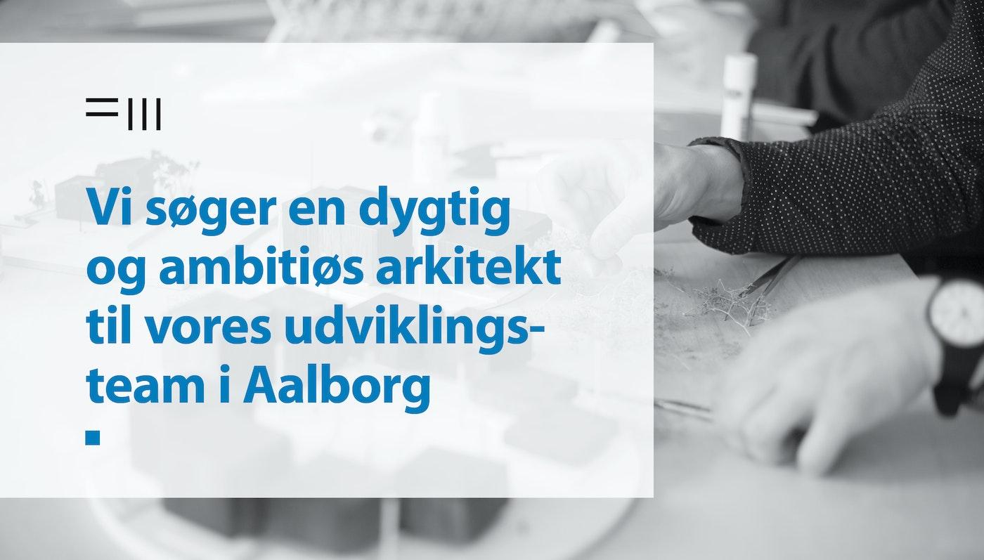SØGES: Skitserende arkitekt i Aalborg