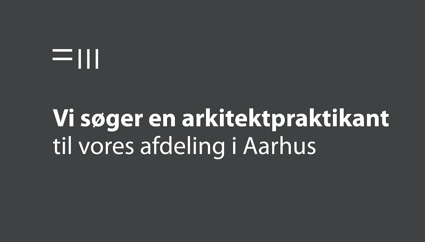 SØGES: Arkitektpraktikant til Aarhus